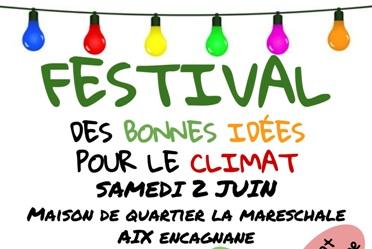 Samedi 2  juin 2018 – Festival des bonnes idées pour le climat à Aix
